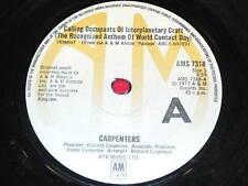 "7"" SINGLE - CALLING OCCUPANTS OF INTERPLANETARY CRAFT - CARPENTERS - AMS 7318"