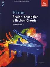 Pianoforte scale, arpeggi & Broken Chords ABRSM Grado 2 esame LIBRO MUSICA
