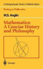 Mathematics : A Concise History and Philosophy-ExLibrary