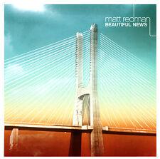Matt Redman - Beautiful News CD 2006 Six Steps   Sparrow   EMI [SPD 70378]