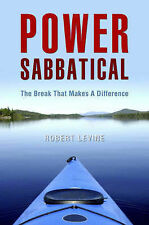 Power Sabbatical: The Break That Makes a Difference  (Paperback F2)