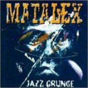Matalex Jazz grunge (1996)  [CD]