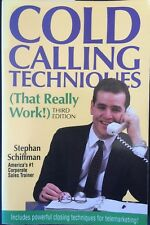 Cold Calling Techniques (That Really Work!) by Stephan Schiffman (Paperback)