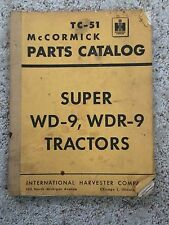 McCormick Original Parts Catalog TC-51 WR9S & Super WD9, WDR9 Tractors MK