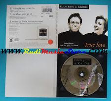 CD Singolo Elton John & Kiki Dee True Love EJSCD 32 UK 1993 DIGIPAK(S24)
