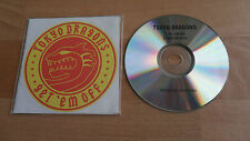 TOKYO DRAGONS - GET 'EM OFF  (RARE 2 TRACK PROMO ONLY CD SINGLE)