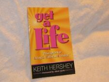 Get a Life: Principles for Living in Fullness Ever