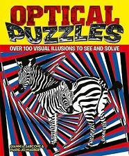Optical Puzzles: Over 100 Visual Illusions to See and Solve, Marie-Jo Waeber, Gi