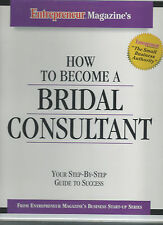 Entrepreneur Magazine HOW TO BECOME A BRIDAL CONSULTANT Step-By-Step #1330