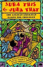 100 African~American GAMES & ACTIVITIES for Kids~JUBA THIS & JUBA THAT~ VGC