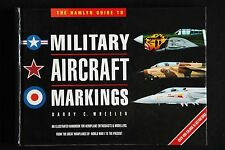 Barry Wheeler - Military Aircraft Markings HC guide for enthusiasts & modellers