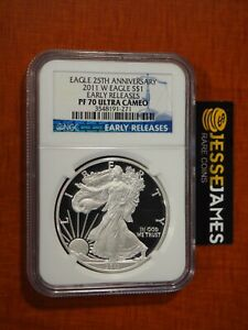 2011 W PROOF SILVER EAGLE NGC PF70 ULTRA CAMEO EARLY RELEASES BLUE LABEL