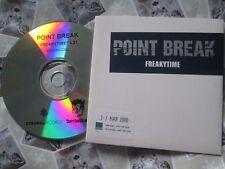 Point Break – Freakytime Label: Eternal – WEA265CDDJ UK Promo CD Single