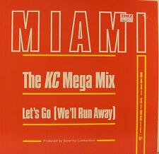 """MIAMI - LE KC MEGA MIX / LET'S GO WE'LL RUN AWAY 12"""" MAXI SINGLE (i902)"""