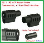 1911 .45 ACP Muzzle Brake Compensator+Free Spring Plug, A Style Black Anodized