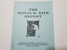 The Royal R. Rife Report Photos Articles Letters Other Facts Discoveries