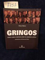 Gringos Cento Anni D'imperialismo In America Latina Clara Nieto