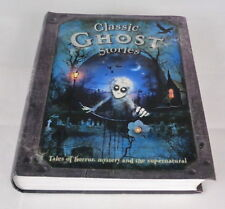 Classic Ghost Stories by Miles Kelly Publishing Ltd (Paperback, 2010)