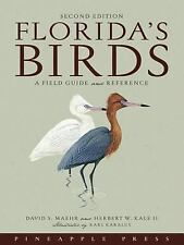 Florida's Birds : A Field Guide and Reference by Herbert W., 2nd Kale, David...