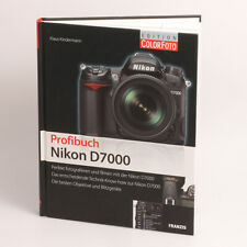 Nikon D7000 Profibuch von Klaus Kindermann
