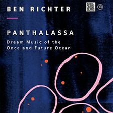 Ben Richter - Panthalassa: Dream Music Of The Once And Future Ocean [CD]