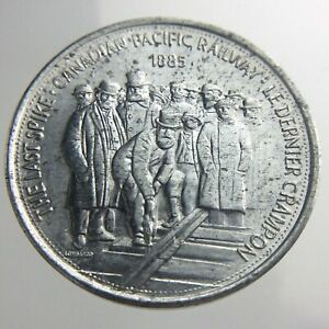 Last Spike Canadian Pacific Railway CPR Great Canadian Moments 1885 Token W749