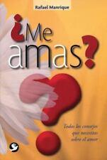 ¿Me amas?: Todos los consejos que necesitas sobre el amor (Spanish-ExLibrary