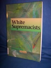 Contmprary Issues Companion White Supremacists by Regine I. Heberlein (2002 Pape