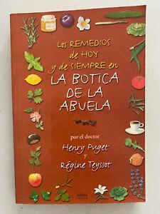 La Botica de la Abuela : Los Remedios de Hoy y Siempre por Hemry Puget