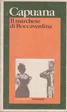 CAPUANA IL MARCHESE DI ROCCAVERDINA 1974 GARZANTI