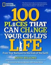 100 Places That Can Change Your Child's Life: From Your Backyard to th-ExLibrary