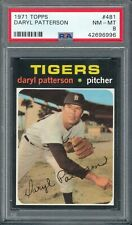 1971 TOPPS #481  DARYL PATTERESON  PSA 8 (NM-MT) CENTERED! ~ GFCC