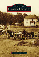 Hamden Revisited [Images of America] [CT] [Arcadia Publishing]