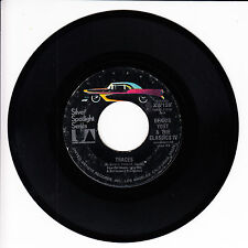 DENNIS YOST & THE CLASSICS IV Traces VG(+) 45 RPM REISSUE