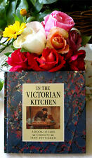 In the Victorian Kitchen Book of Days HC full of photos drawings ads recipes UK