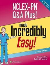 NCLEX-PN Q&a Plus! Made Incredibly Easy! by Leigh W. Moore (2017, Paperback,...