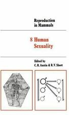 Reproduction in Mammals: Volume 8, Human Sexuality