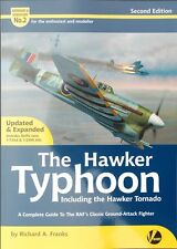 Airframe & Miniature No.2: The Hawker Typhoon & Tornado (Updated & Expanded)