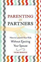 Parenting as Partners by Vickie Hoefle *new* free shipping* softcover