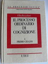ELIO FAZZALARI IL PROCESSO ORDINARIO DI COGNIZIONE 1 PRIMO GRADO UTET 1989