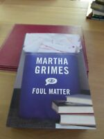FOUL MATTER Martha Grimes 1st Edition 2003 Mystery Hardcover & Dust Jacket