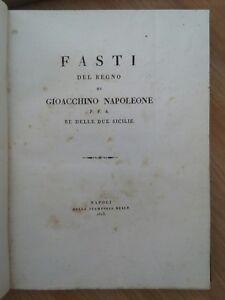 FASTI DEL REGNO DI GIOACCHINO NAPOLEONE P.F.A. RE DELLE DUE SICILIE NAPOLI 1813