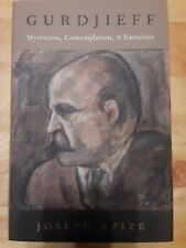 Gurdjieff : Mysticism, Contemplation, and Exercises, Hardcover by Azize, Jose.