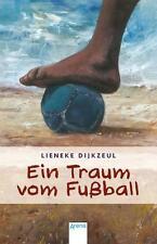 Ein Traum vom Fußball von Lieneke, Dijkzeul