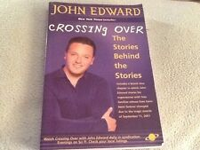 CROSSING OVER THE STORIES BEHIND THE STORIES JOHN EDWARD PAPERBACK