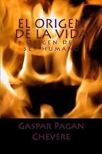 El Origen de la Vida : Fisica Cuantica y Espectroscopia by Gaspar Pagan...