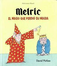 Melric, el mago que perdio su magia (Spanish Edition)-ExLibrary