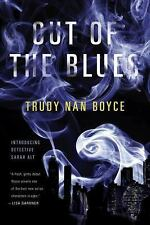 Out of the Blues by Trudy Nan Boyce (2016, Hardcover)