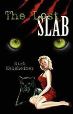 The Lost Slab, Directly from Author, Will Sign and Personalize