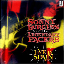 SONNY BURGESS & THE LEGENDARY PACERS Live In Spain LP (gatefold) . el beasto